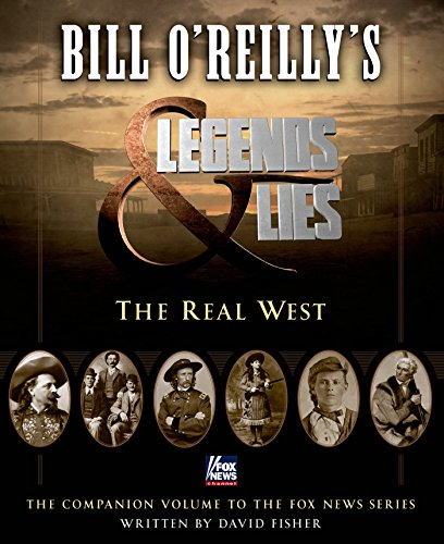 Bill-OReillys-Legends-and-Lies-The-Real-West-0